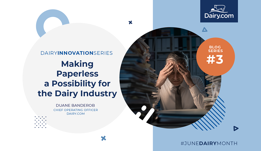 Making Paperless a Possibility for the Dairy Industry
