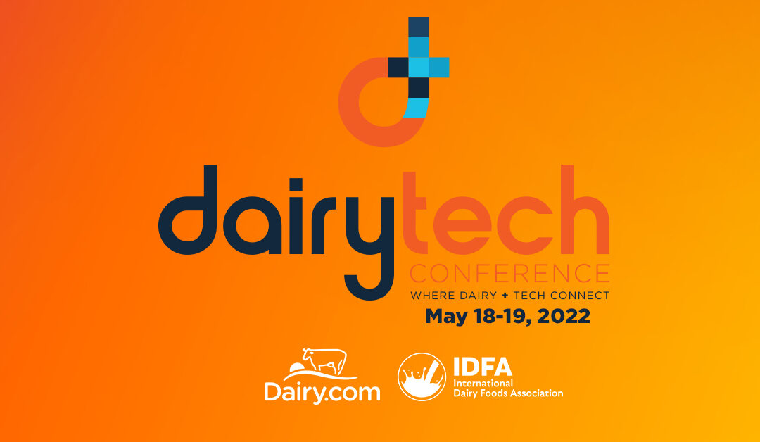 DairyTech Conference Will Connect Today's Dairy Industry Leaders with Tomorrow's Dairy Innovation